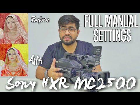 Sony HXR MC2500 Full Manual Settings | In Hindi