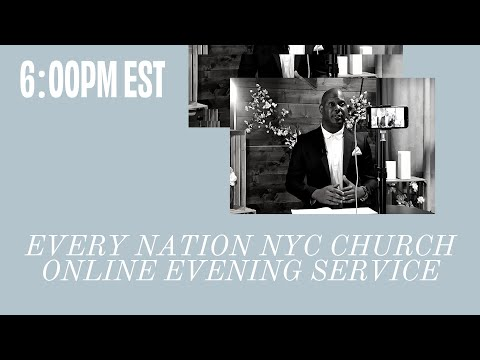 6:00PM Online Church April 26th// Every Nation NYC