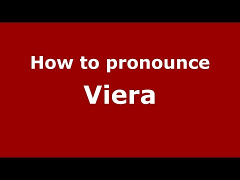How to pronounce Viera Spanish/Argentina - PronounceNames.com