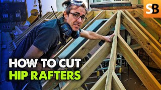 How to Cut Hip Rafters - Masterclass with Robin