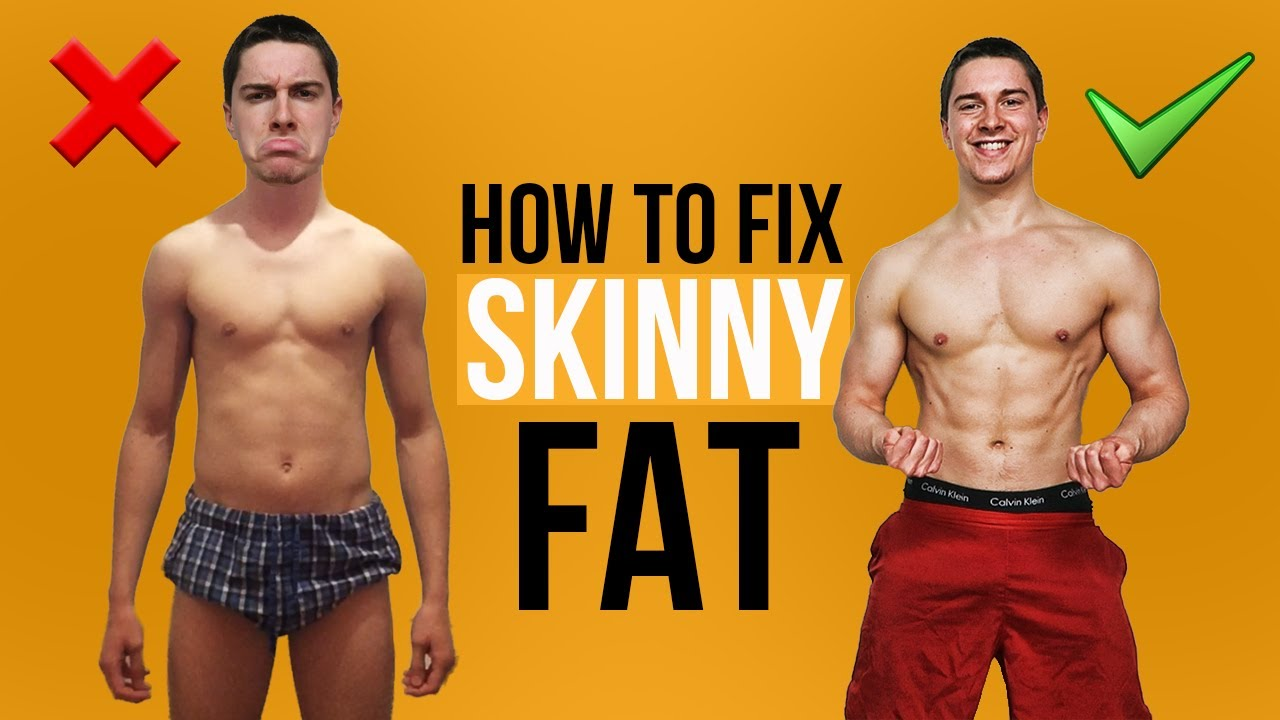 How To Fix Skinny Fat At Home