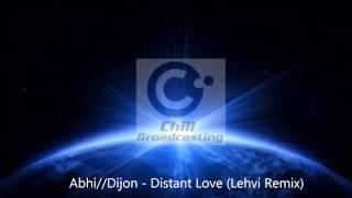AbhiDijon   Distant Love Lehvi Remix