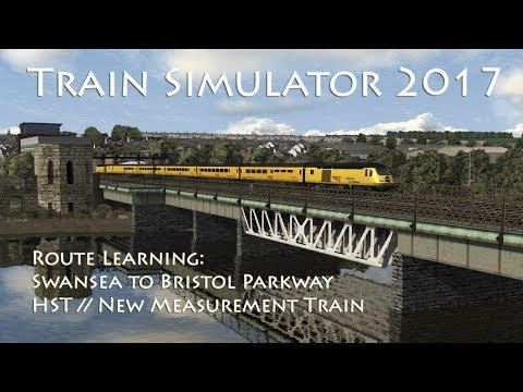 Train Simulator 2017 - Route Learning: Swansea to Bristol Parkway (HST//Measurement Train)