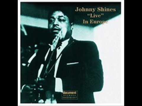 Johnny Shines - Stand By Me