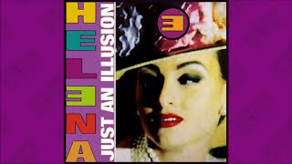 Helena - Just An Illusion (1992)