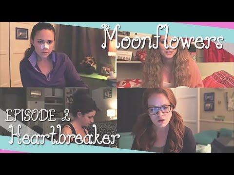 Heartbreaker  Moonflowers Ep. 2