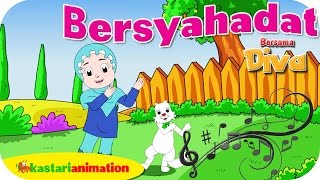 [2.62 MB] BERSYAHADAT - Lagu Anak Indonesia - HD | Kastari Animation Official