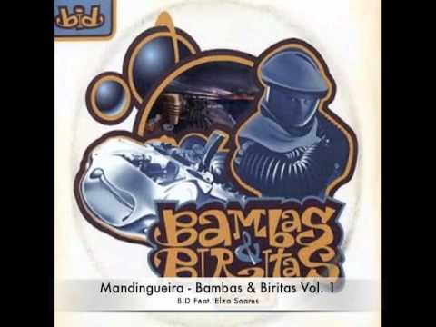 Bambas & Biritas Vol. 1 - Mandingueira - Feat. Elza Soares