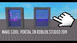 How to make a portal In roblox studio 2019