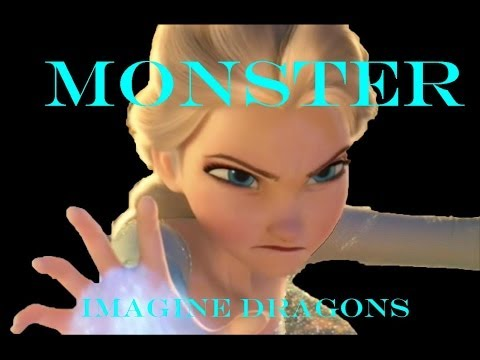 Monster - Imagine Dragons/Frozen Music...