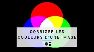 Modification photo - Corriger une dominante de couleur
