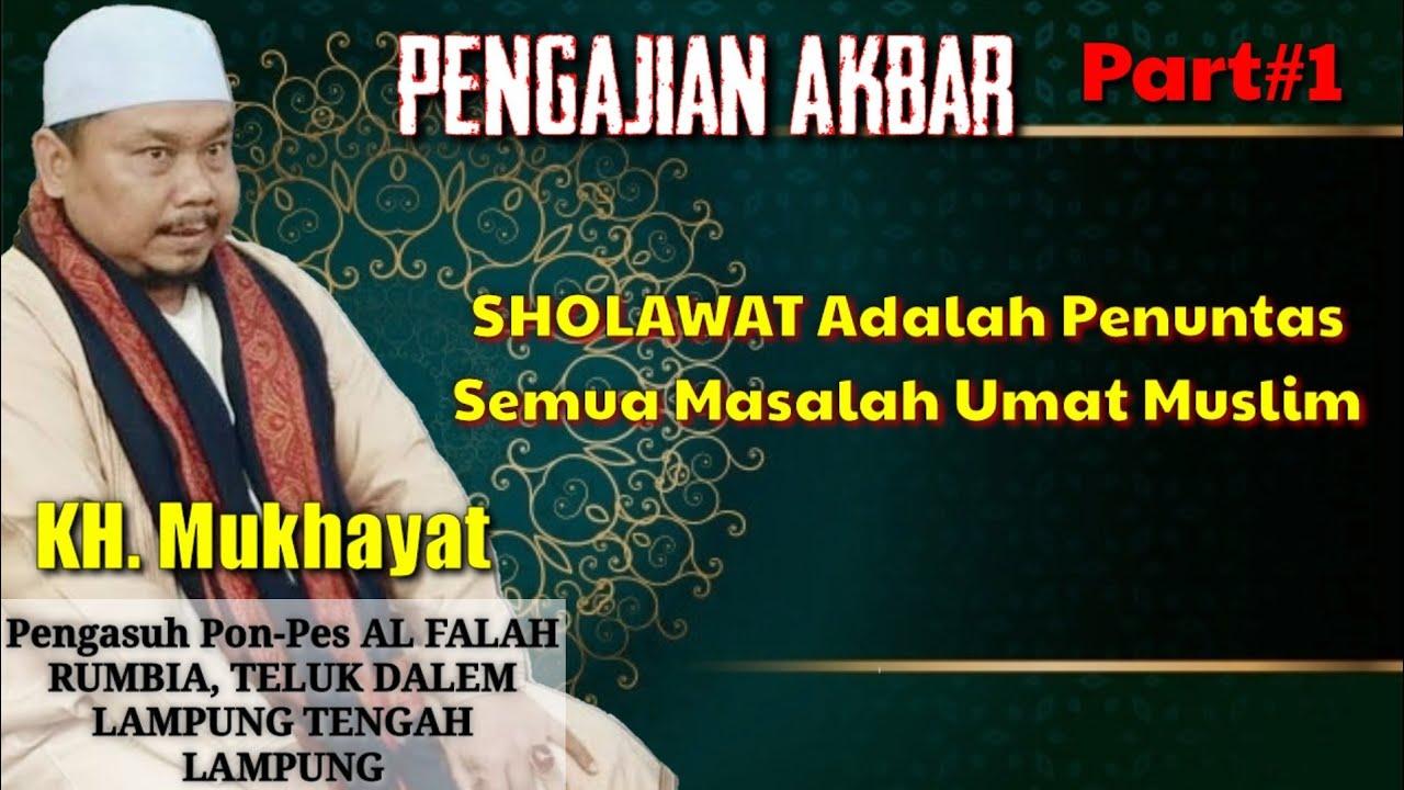 Download PENGAJIAN KH. MUKHAYAT MANTEP BENER // TIDAK SINDIR SINDIRAN LANGSUNG PADA INTINYA