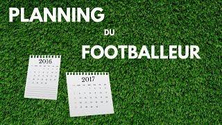 LE PLANNING DU FOOTBALLEUR !