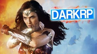 GMOD DarkRP FR #104 : ÊTRE WONDER WOMAN ! - Xeos
