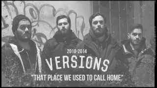 VERSIONS - That Place We Used To Call Home-