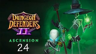 Dungeon Defenders 2 #24 | Gates of Dragonfall Nightmare 3 | Ascension