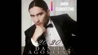 Daniel Agostini - Amor Clandestino