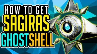 Destiny 2 How To Get SAGIRA'S GHOST SHELL NEW EXOTIC GHOST SHELL Curse of Osiris