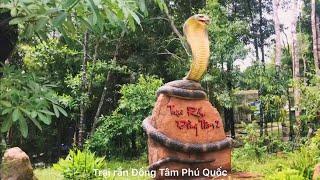 Trại rắn Đồng Tâm 2, Phú Quốc tháng 07.2019