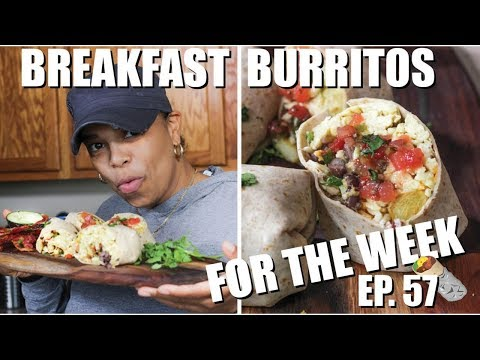 Healthy Breakfast Burrito Meal Prep | Meal Prep for The Week