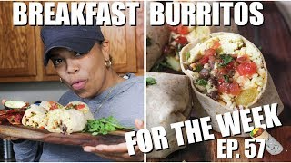 Healthy Breakfast Burrito Meal Prep | Meal Prep for The Week