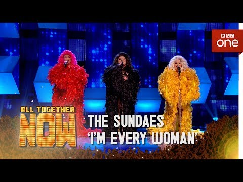 The Sundaes perform Im Every Woman  Chaka Khan  All Together Now: The Final