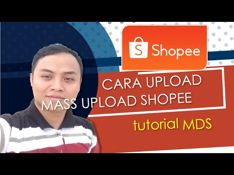 tutorial-cara-mass-upload-di-template-baru-shopee-mds-id