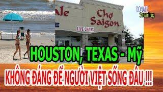 HOUSTON, TEXAS - Mỹ  KHÔNG ĐÁNG ĐỂ NGƯỜI VIỆT SỐNG ĐÂU !!! - Donate Sharing