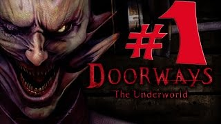 Playthrough??? Doorways: The Underworld Part 1 [PC]