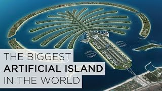 The Biggest Artificial Island In The World   Did You Know?!