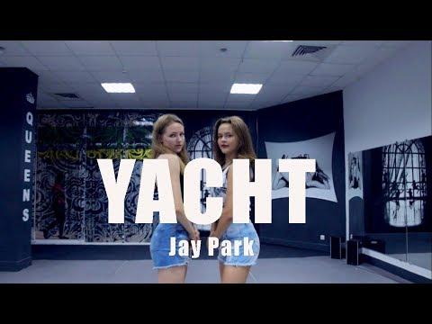 박재범 Jay Park - YACHT (k) (Feat. Sik-K) / KariYan duo dance cover