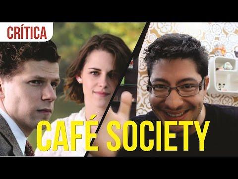Café Society - Crítica