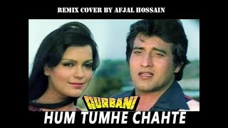 Hum Tumhe Chahte Hain Aise_Afjal (remix)