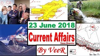 23 June 2018 - Current Affairs - PIB, Indian Express, Yojana, News, RSTV - Nano Magazine - By VeeR