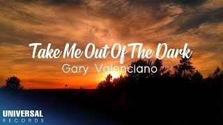 Gary Valenciano - Take Me Out Of The Dark (Lyric Video)