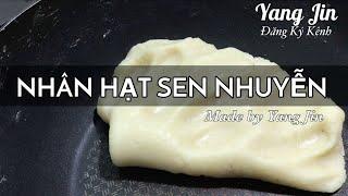 Sên Nhân Hạt Sen Nhuyễn Làm Bánh Trung Thu | Bếp Nhà Yang Jin