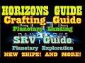 Elite: Dangerous Horizons - Crafting Guide - SRV Guide - Planetary Exploration/Landing Guide & More!