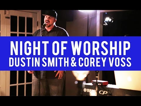 Worship night with Dustin Smith & Corey Voss