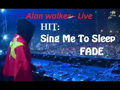 Alan walker-HIT: FADE, Sing me to sleep... Live Ravolution Music Festival.8/12/2016,VIETNAM