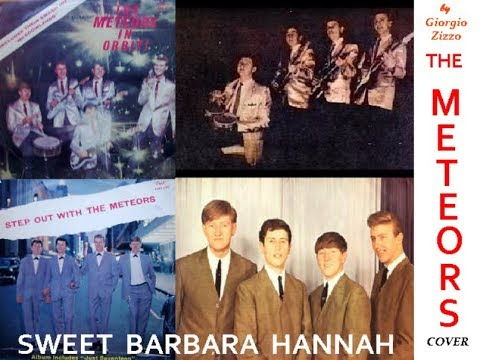 Sweet Barbara Hannah - The Meteors - Played by:Giorgio Zizzo