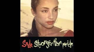 Sade ~ Siempre Hay Esperanza ~ Stronger Than Pride [10]