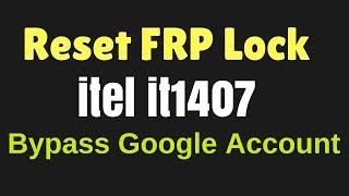 itel it1407 Reset FRP Lock | Bypass google Account