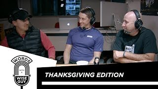 Words With A Wise Guy Episode 6:  Thanksgiving Edition