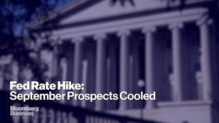 Is September off the Cards for a Fed Rate Hike?