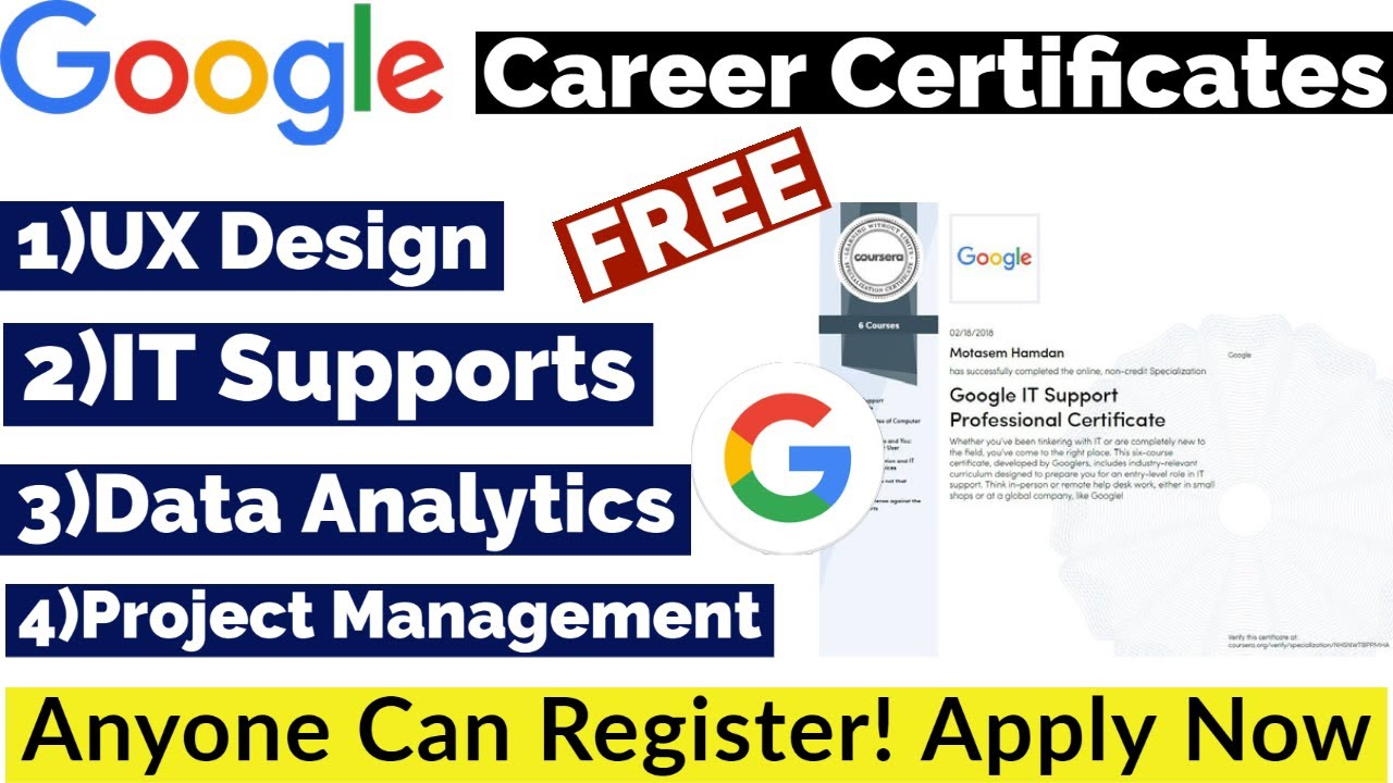 Google Career Free Certificates   UX Design   IT Supports   Data Analytics    Project Management