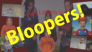 Het Leven Van Een Gekke Jongen (Bloopers!)