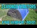 How to Build 2 Chicken Tractors in 4 hours for under 100 dollars