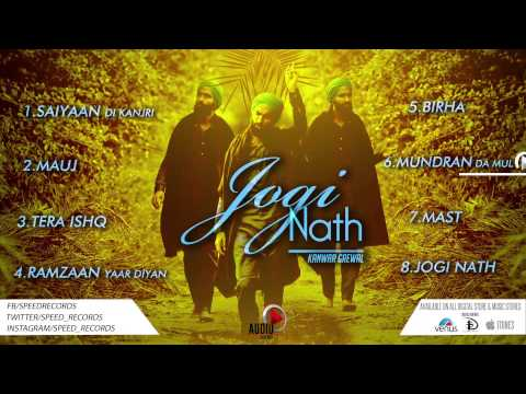 Jogi Naath | Full Songs Audio Jukebox | Kanwar Grewal