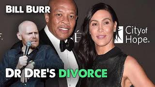 Bill Burr - Dr Dre's Divorce | Monday Morning Podcast September 2020