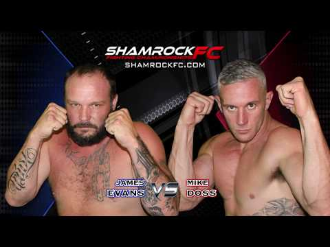Shamrock FC 291 Mike Doss vs James Evans